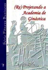 (Re)Projetando a Academia de Ginástica